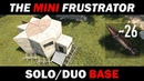 Mini Frustrator - Solo / Duo Base with Trapped Loot Rooms