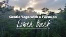 Relaxing Yoga for Seniors Practice Focus on Lower Back Part 3 8 FULL 37 Min Class