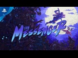 The Messenger геймплейный трейлер (PS4)