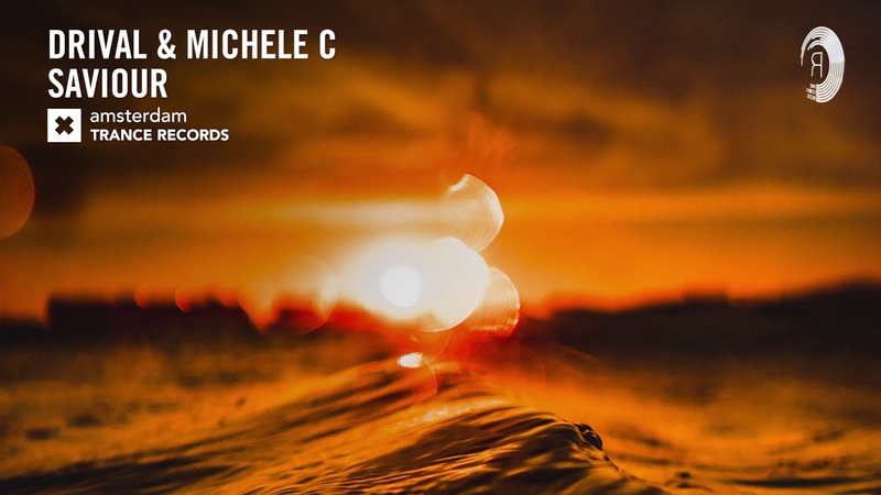 VOCAL TRANCE: Drival Michele C - Saviour (Amsterdam Trance) LYRICS