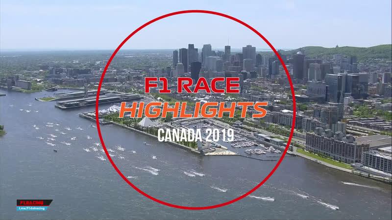 F1 Race HIGHLIGHTS - Canada 2019