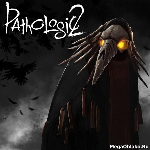 Мор / Pathologic 2 [v 1.3.24891] (2019) PC | Repack от xatab