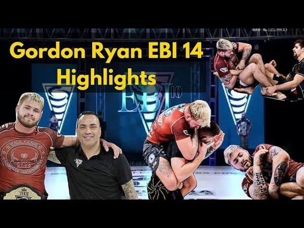 Gordon Ryan EBI 14 Highlights All Matches