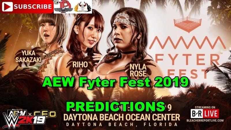 AEW Fyter Fest 2019 Yuka Sakazaki vs Riho vs Nyla Rose Triple Threat Predictions WWE 2K19