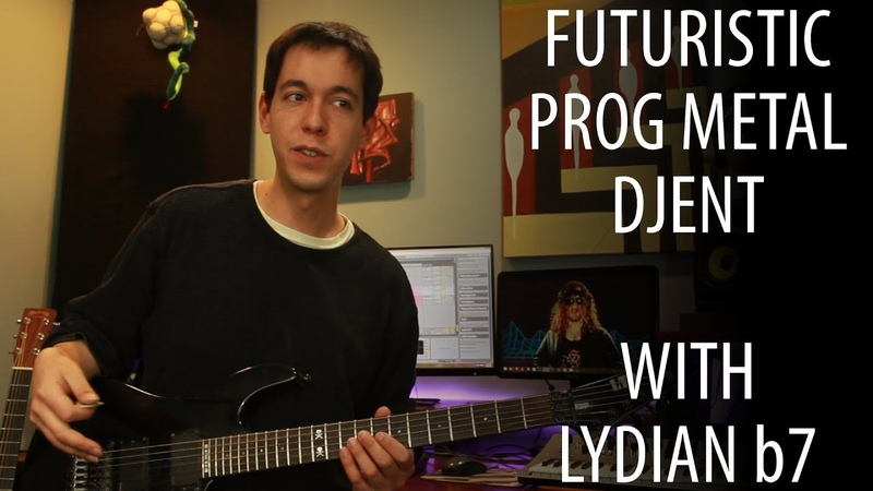 Writing Prog Metal Djent with Lydian Dominant [COMPOSITION LESSON]