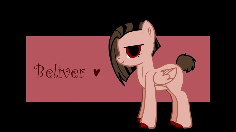 Пони клип Beliver пиар