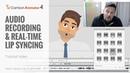 Cartoon Animator 4 Tutorial 2D Facial Mocap Audio Recording and Real time Lip Syncing
