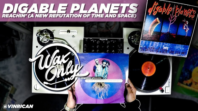 Discover Samples On Digable Planets 'Reachin' (A New Refutation Of Time And Space) WaxOnly