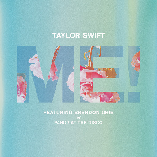Taylor Swift album ME! (feat. Brendon Urie of Panic! At The Disco)
