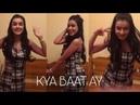 Kya Baat Ay Dance By Ankita Sharma | Harrdy Sandhu | Jaani |B Praak