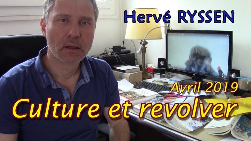 Hervé Ryssen. Culture et revolver. les meilleurs films. Les meilleurs livres.