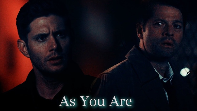 Dean and Castiel - As you are (Video/Song Request)