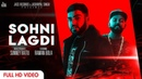 Sohni Lagdi Full HD Harry Lidhar New Punjabi Songs 2019 Latest Punjabi Songs 2019