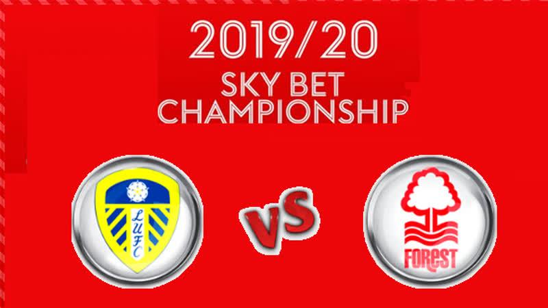 Чемпионшип 2019-20 / 2 тур / Лидс Юнайтед - Ноттингем Форест
