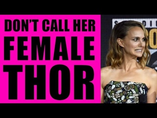 Marvel Phase 4 Gets More Woke - Natalie Portman is NOT Female Thor. She is MIGHTY THOR