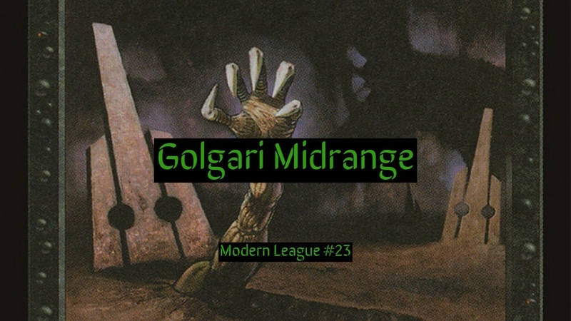 Modern Golgari Midrange League 23