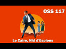 Агент 117. Каир, Гнездо Шпионов (OSS 117. Le Caire, Nid dEspions)_2006