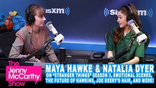 "Maya Hawke & Natalia Dyer from ""Stranger Things"" on season 3, questionable parenting, and more"