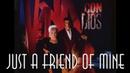 Vaya Con Dios - Just A Friend Of Mine (SR)
