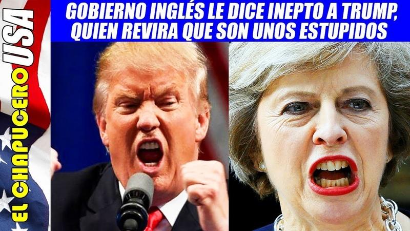 EU y Reino Unido se pelean por estos insultos de embajador inglés a Trump