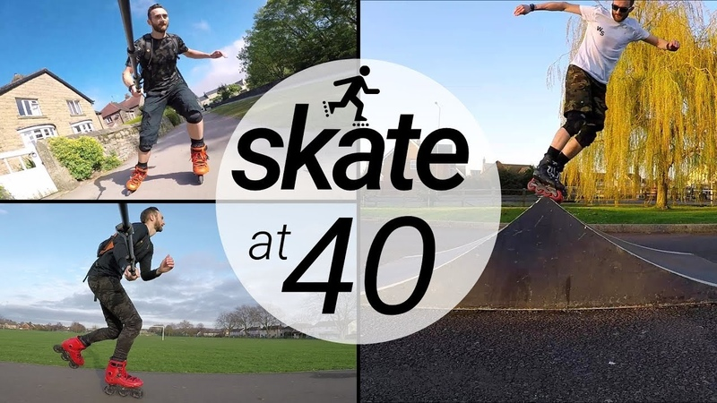 Skating at 40 years old - It's never too late to inline skate - Don't be afraid to rollerblade