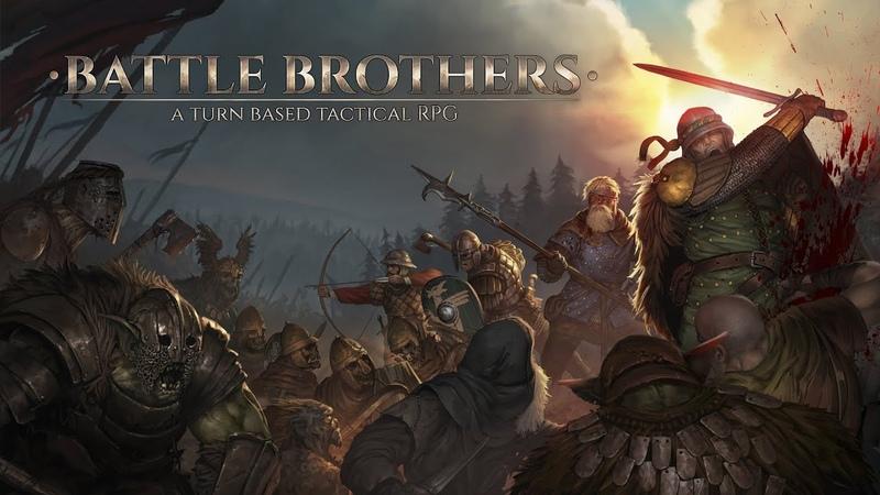 Battle Brothers (Yettich) часть 5 - Битва с Ведьмой, Кризис Близко...