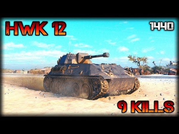 HWK 12 \ world of tanks \ 9 Kills \ 1440p \