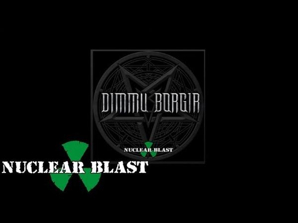 DIMMU BORGIR Nonstop Black Metal Mix by Nuclear Blast OFFICIAL