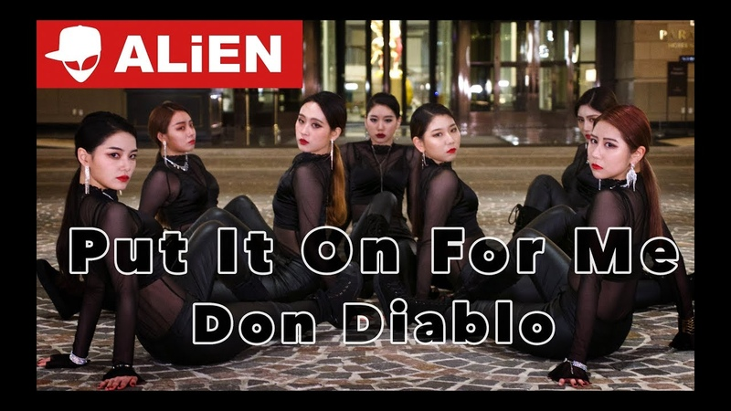 Don Diablo - Put It On For Me(ft. Nina Nesbitt) | Euanflow Choreography | ALiEN