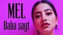 MEL BABA SAGT Official Video Prod by JUSH FRIO