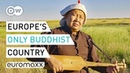 Europe's Only Buddhist Country Kalmykia documentary Europe to The Maxx