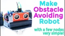 07 Arduino Visual Programming | Make Obstacle Avoiding Robot with a few nodes