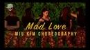 Mad Love Sean Paul David Guetta ft Becky G Miu Kim Choreography