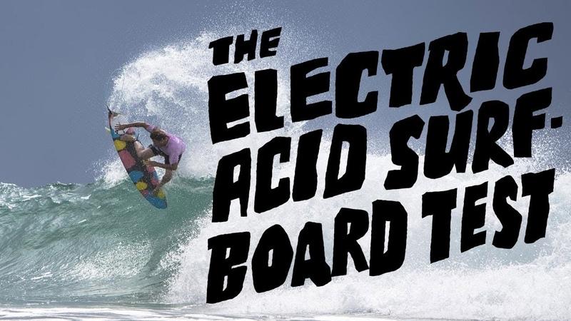 The Electric Acid Surfboard Test - Full Movie - Dane Reynolds