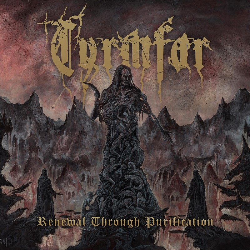 Tyrmfar - Renewal Through Purification