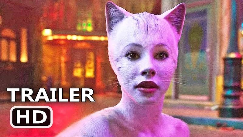 CATS Official Trailer (2019) Taylor Swift, Idris Elba Movie HD