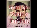 German Valdez Tin Tan actor cantante y comediante mexicano Biografía