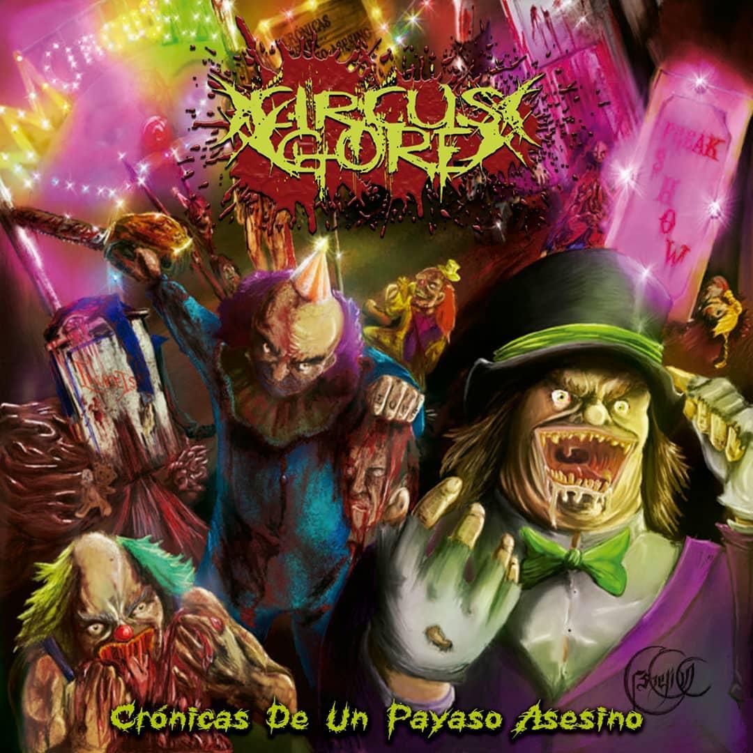 Circus Gore - Crónicas De Un Payaso Asesino