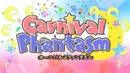 Carnival Phantasm OP 60 FPS @ 1080p Audio Fixed Version