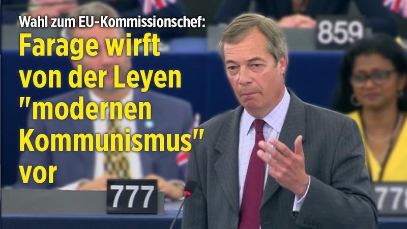 Thank God we´re leaving Nigel Farage wirft Von der Leyen moderne Form des Kommunismus vor