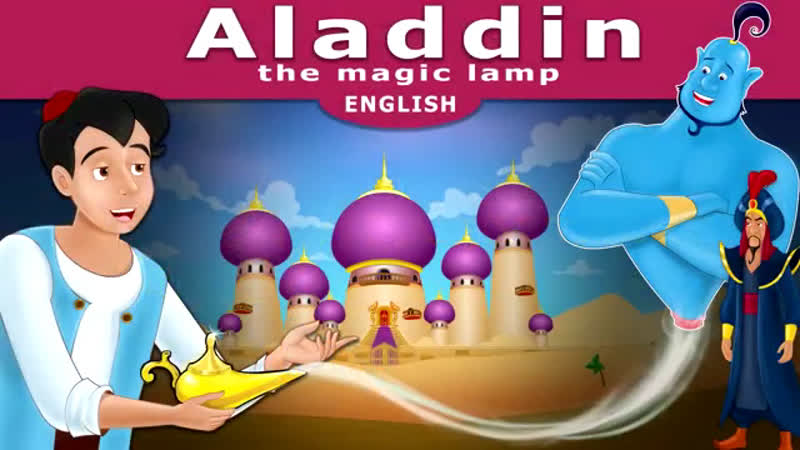 Aladdin and the Magic Lamp in English Story English Fairy Tales