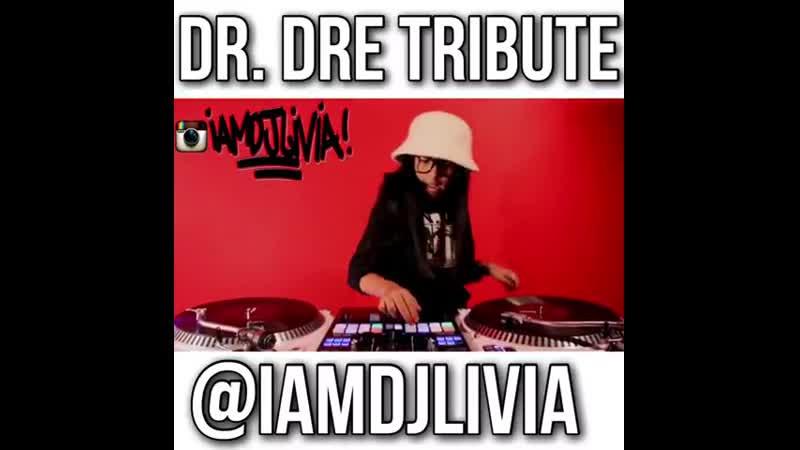 DJ Livia - Dr. Dre Tribute