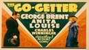 Busby Berkeley's The Go Getter ✈️⛅ starring George Brent Anita Louise The Go Getter