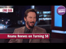 Keanu Reeves on Turning 50 [eng sub]