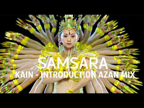 KAIN - INTRODUCTION (AZAN AV MIX SAMSARA)