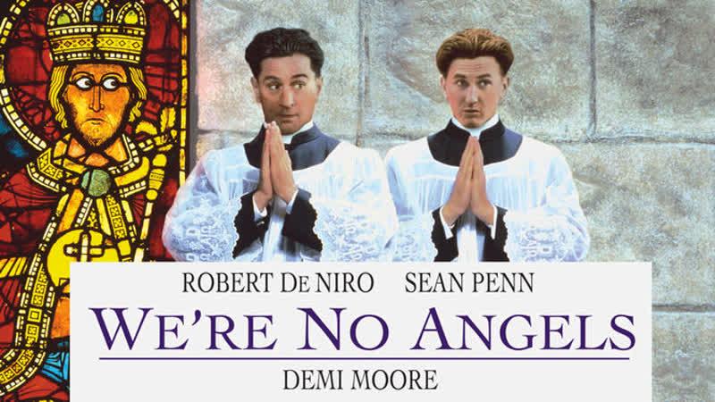 ➡ Мы не ангелы (1989) HD 720 Перевод А.Гаврилов.