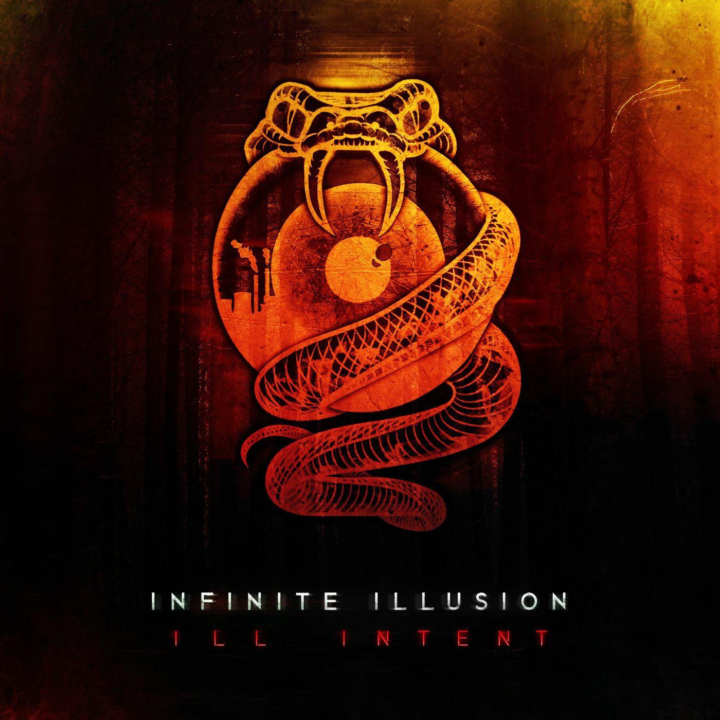 Infinite Illusion - Ill Intent [EP] (2019)