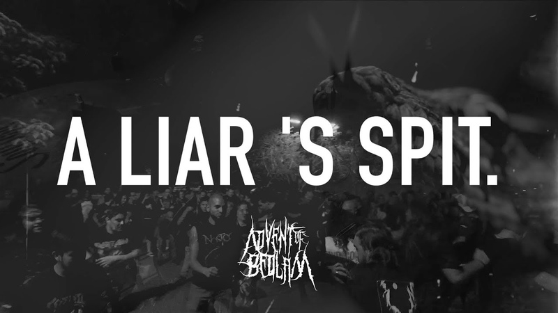 New video - A Liar's Spit - Advent of Bedlam - Extreme Metal Death Metal Black Metal