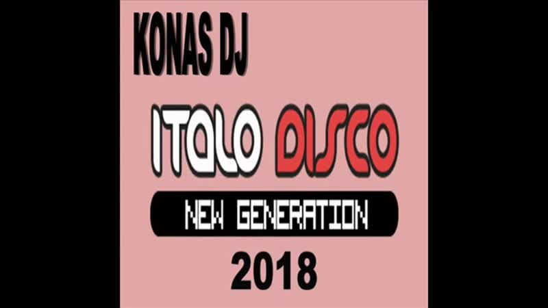 KONAS DJ - ITALO DISCO NEW GENERATION (2018)