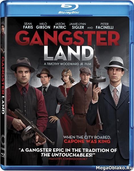 Земля гангстеров / Gangster Land (2017/BDRip/HDRip)